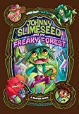 Johnny Slimeseed and the Freaky Forest: A Graphic Novel (Far Out Folktales)