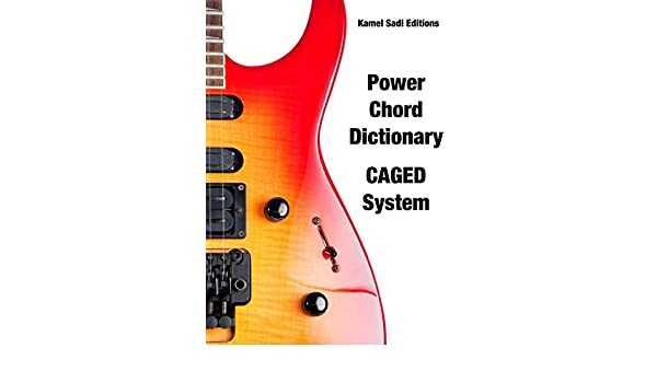 Guitar Power Chord Dictionary - Kindle edition by Kamel Sadi  Arts