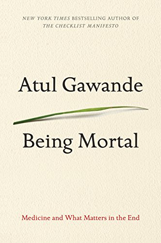 Book Cover: Being Mortal: Medicine and What Matters in the End