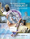 By Victoria L. Bernhardt - The School Portfolio Tool Kit: A Planning, Implementation, and Evaluation Guide for Continuous School Improvement: 1st (first) Edition