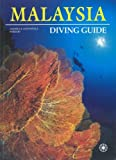 Malaysia Diving Guide, Andrea Ferrari and Antonella Ferrari, 9625931708