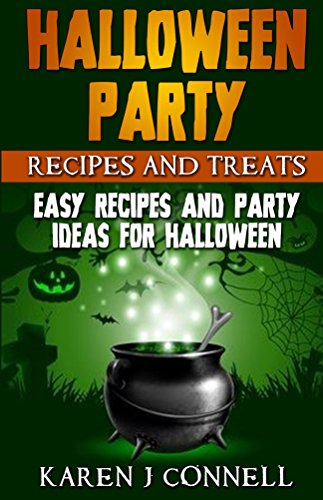 Halloween Party Recipes and Treats: Easy Recipes and Party Ideas for Halloween]()