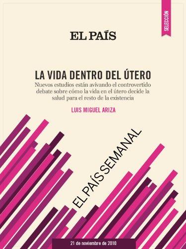 Descargar Libro Ginecología La Vida Dentro Del útero Luis Miguel Ariza