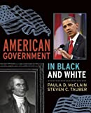 American Government in Black and White 9781594514975