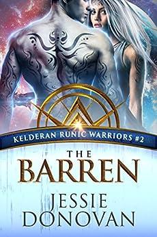 The Barren (Kelderan Runic Warriors Book 2) by [Donovan, Jessie]
