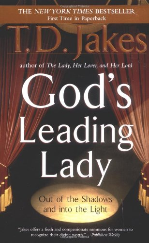 God's Leading Lady: Out of the Shadows and into the Light