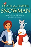 Death of a Dapper Snowman (Stormy Day Cozy Murder Mystery Book 1)
