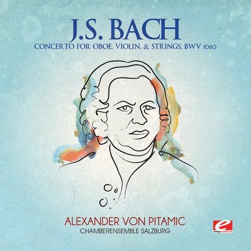 Concerto for Oboe, Violin & Strings, BWV 1060 (Remastered)