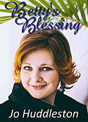 Betty's Blessing: a sweet romance story of unbidden love, set in 1956 (California Bound Book 2)
