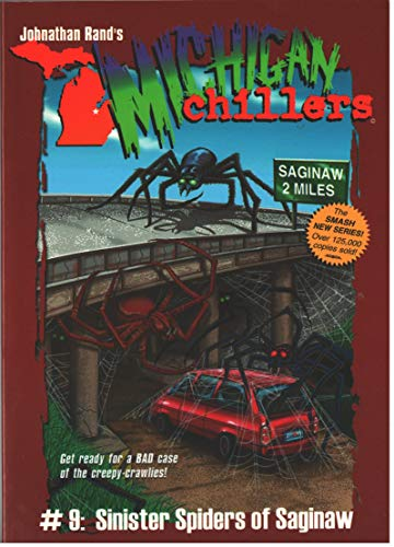 Sinister Spiders of Saginaw (Michigan Chillers)