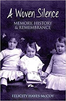 A Woven Silence: Memory, History & Remembrance