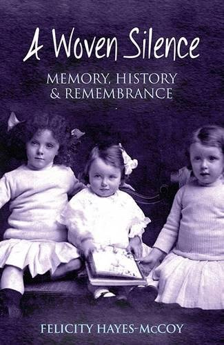 Woven Memories - A Woven Silence: Memory, History & Remembrance