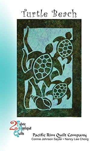 - Turtle Beach 2 Fabric Applique Nancy Lee Chong Pacific Rim Quilt Pattern