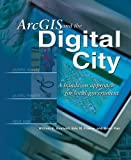img - for ArcGIS and the Digital City: A Hands-On Approach for Local Government by William E Huxhold (2004-04-01) book / textbook / text book