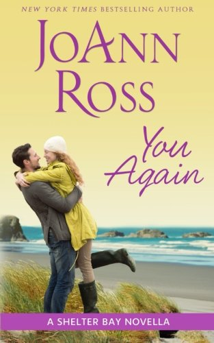 You Again  A Shelter Bay novella, Ross, JoAnn