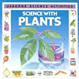 Science with Plants (Science Activities)