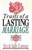 Traits of a Lasting Marriage, Jim Conway and Sally Conway, 0830812938