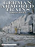 German Armored Trains 1904-1945, Wolfgang Sawodny, 0764335235