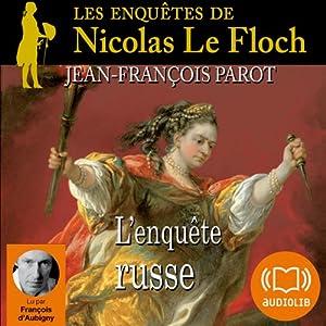 L'enquête russe (Les enquêtes de Nicolas Le Floch 10) Audiobook