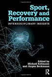 Sport, Recovery, and Performance: Interdisciplinary Insights