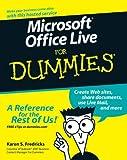 Microsoft Office Live for Dummies, Karen S. Fredricks, 0470116587