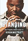 img - for Last Man Standing: The Tragedy and Triumph of Geronimo Pratt Hardcover   September 19, 2000 book / textbook / text book