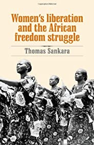 Women's Liberation and the African Freedom Stru