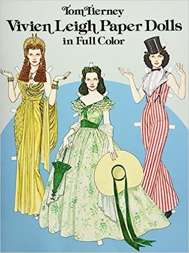 4b3b1e6a3af Vivien Leigh Paper Dolls in Full Color (Dover Celebrity Paper Dolls)  Tom  Tierney  9780486242071  Amazon.com  Books