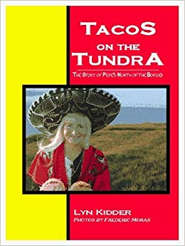 Book Tacos on the Tundra: The Story of Pepe's North of the Border by Frederic Moras (1996-12-02)