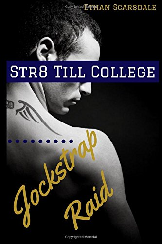 Download Str8 Till College: Jockstrap Raid PDF