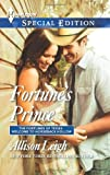 Fortune's Prince (Harlequin Special Edition\The Fortunes of Texas: Welcome to Horseback H)