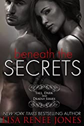 Beneath the Secrets (Tall, Dark, and Deadly Book 3)