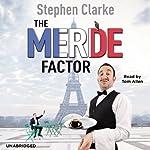 The Merde Factor | Stephen Clarke