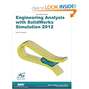 Engineering Analysis with SolidWorks Simulation 2012 Paul Kurowski