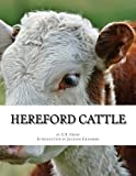 img - for Hereford Cattle: As imported by C.S. Cross book / textbook / text book