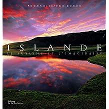 Islande [nouvelle édition]: Sublime et l'imaginaire (Le)