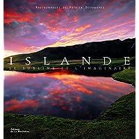 Islande - Le sublime et l'imaginaire