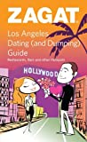 Los Angeles Dating (And Dumping) Guide, Zagat Survey, 1604780894