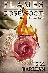 Flames of Rosewood: Book 2 (Rosewood Series)