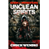 Gods and Monsters: Unclean Spirits