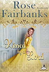 Kissed by a Lord: Kiss the Bride (Bridgewater Brides Book 2)