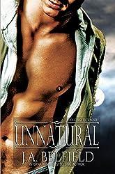 Unnatural (Holloway Pack Book 4)
