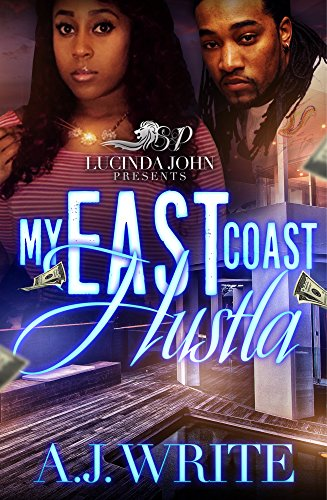 Search : My East Coast Hustla: Spin-Off to Three Kings Cartel