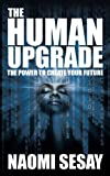 The Human Upgrade, Naomi Sesay, 1438947496