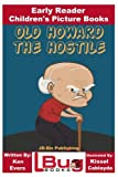 img - for Old Howard the Hostile - Early Reader - Children's Picture Books book / textbook / text book