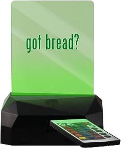 got Bread? - LED USB Rechargeable Edge Lit Sign