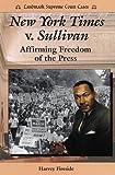 New York Times vs. Sullivan, Harvey Fireside, 0766010856