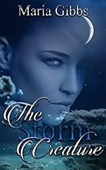 The Storm Creature by [Gibbs, Maria]