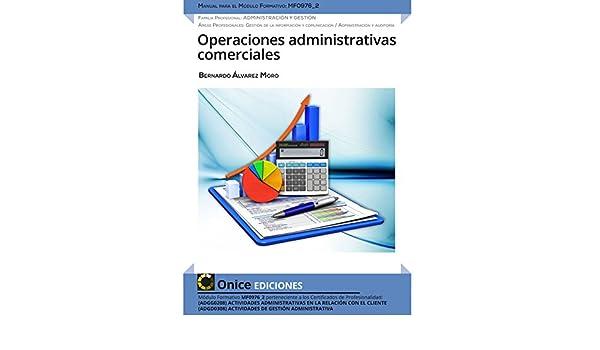 MF0976_2 OPERACIONES ADMINISTRATIVAS COMERCIALES CERTIFICADOS DE PROFESIONALIDAD: Amazon.es: BERNARDO ALVAREZ MORO: Libros