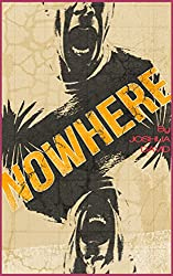 Nowhere: Alternate Cover Edition